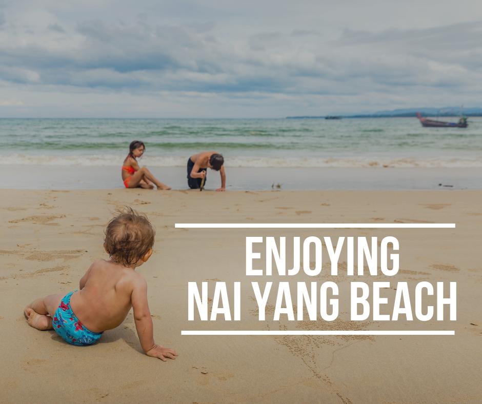 Enjoying Nai Yang Beach