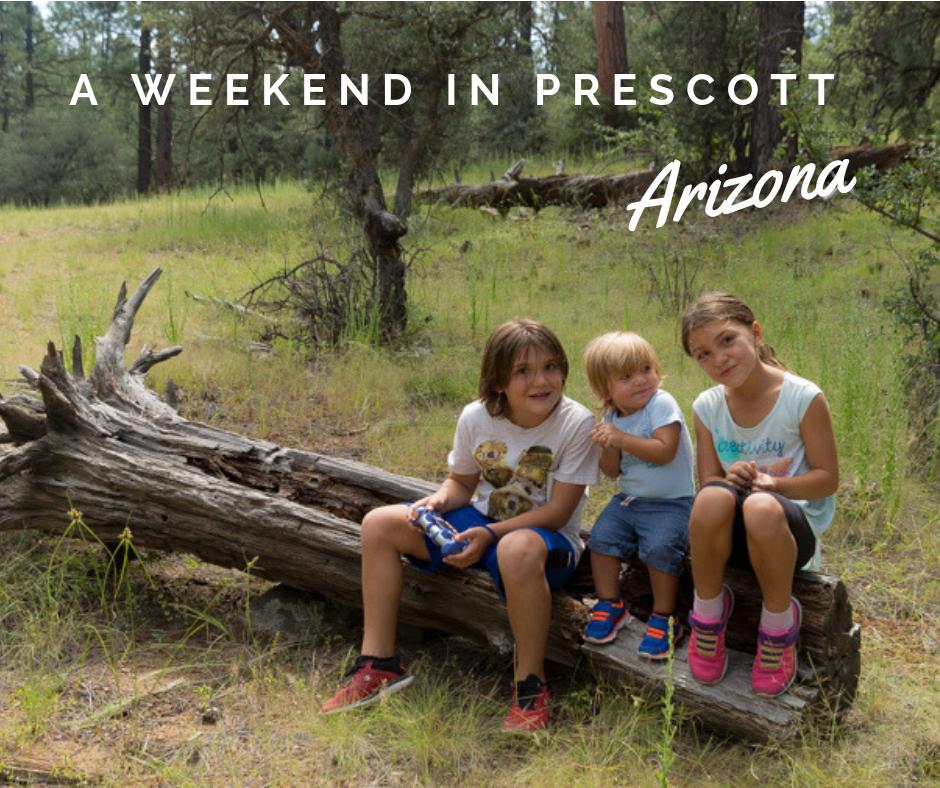 A weekend in Prescott