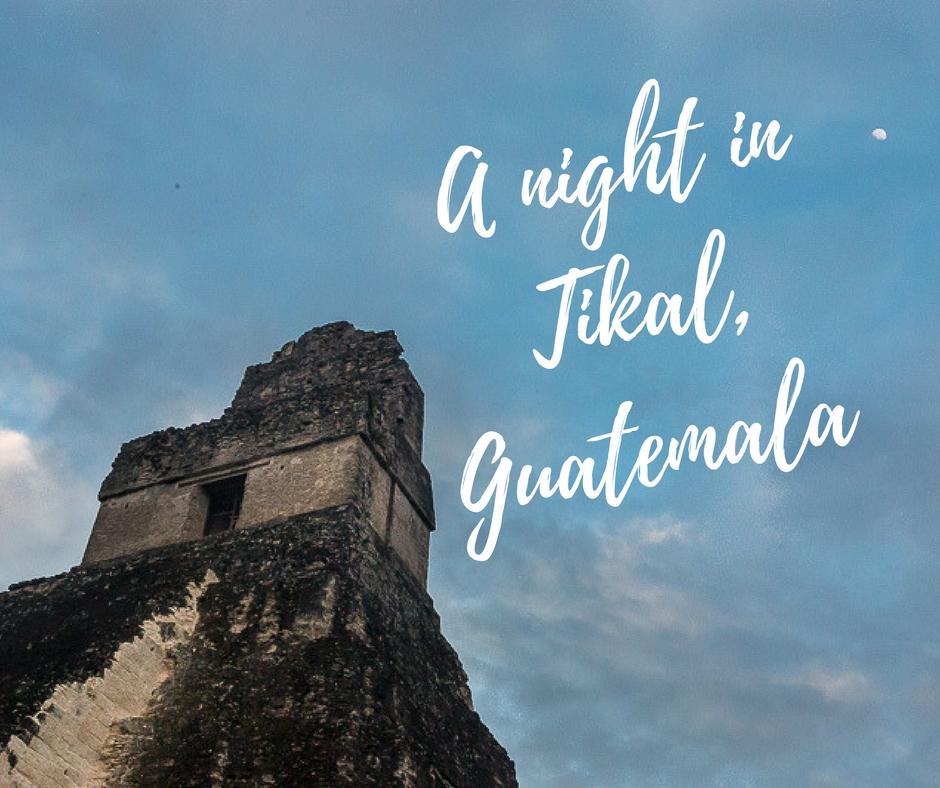 A night in Tikal, Guatemala