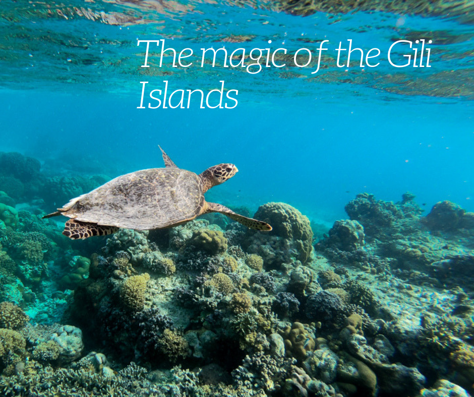 The magic of the Gili Islands
