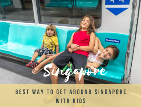 Best way to get around Singapore with kids