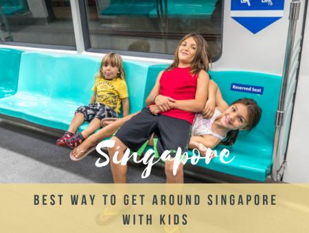 Best way to get around Singapore with kids